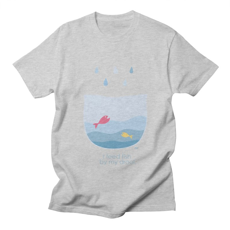 I feed fish by my drool Men's T-shirt by YLTsai's Artist Shop