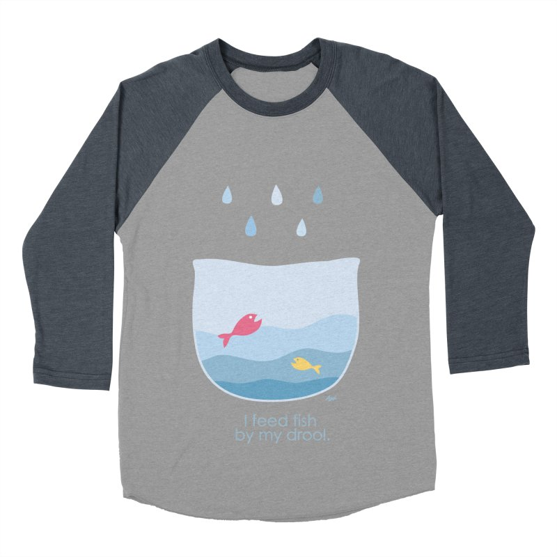 I feed fish by my drool Women's Baseball Triblend T-Shirt by YLTsai's Artist Shop