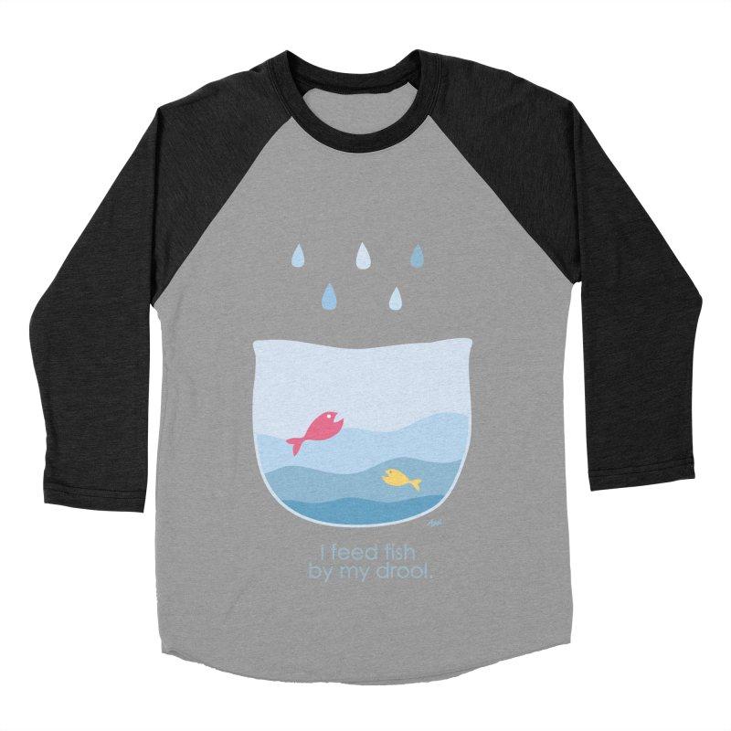 I feed fish by my drool Men's Baseball Triblend T-Shirt by YLTsai's Artist Shop