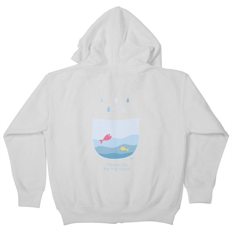 I feed fish by my drool Kids Zip-Up Hoody by YLTsai's Artist Shop