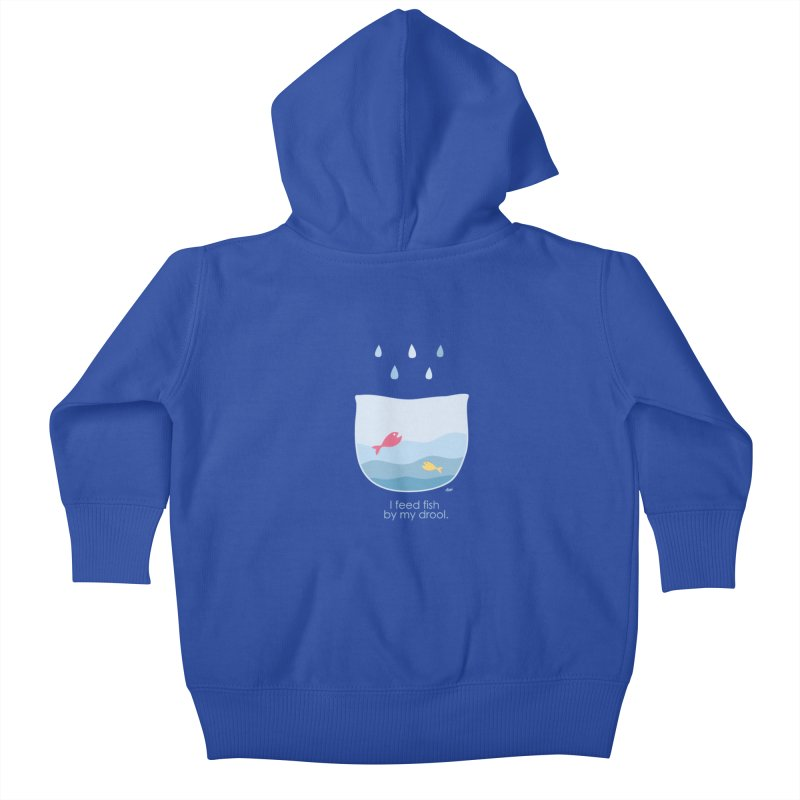 I feed fish by my drool Kids Baby Zip-Up Hoody by YLTsai's Artist Shop