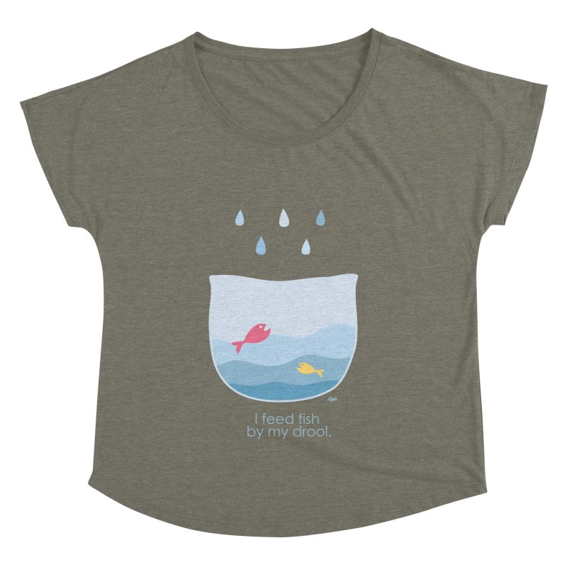 I feed fish by my drool Women's Dolman by YLTsai's Artist Shop