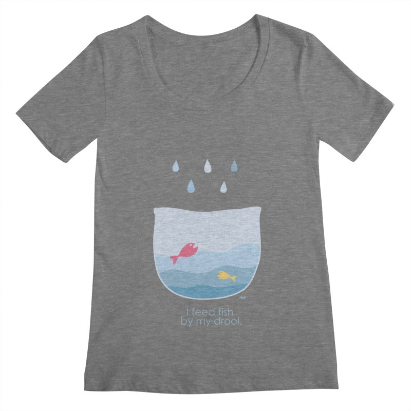 I feed fish by my drool Women's Scoopneck by YLTsai's Artist Shop