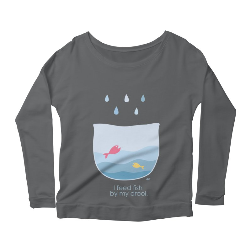 I feed fish by my drool Women's Scoop Neck Longsleeve T-Shirt by YLTsai's Artist Shop