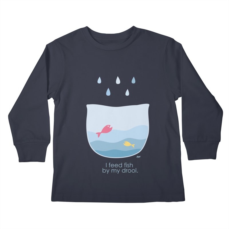 I feed fish by my drool Kids Longsleeve T-Shirt by YLTsai's Artist Shop