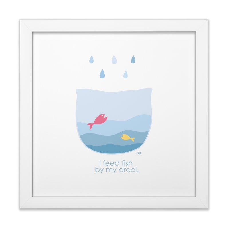 I feed fish by my drool Home Framed Fine Art Print by YLTsai's Artist Shop