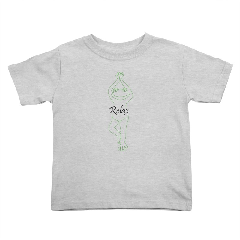 Yoga Frog Relax Kids Toddler T-Shirt by Yoga Frog's Artist Shop