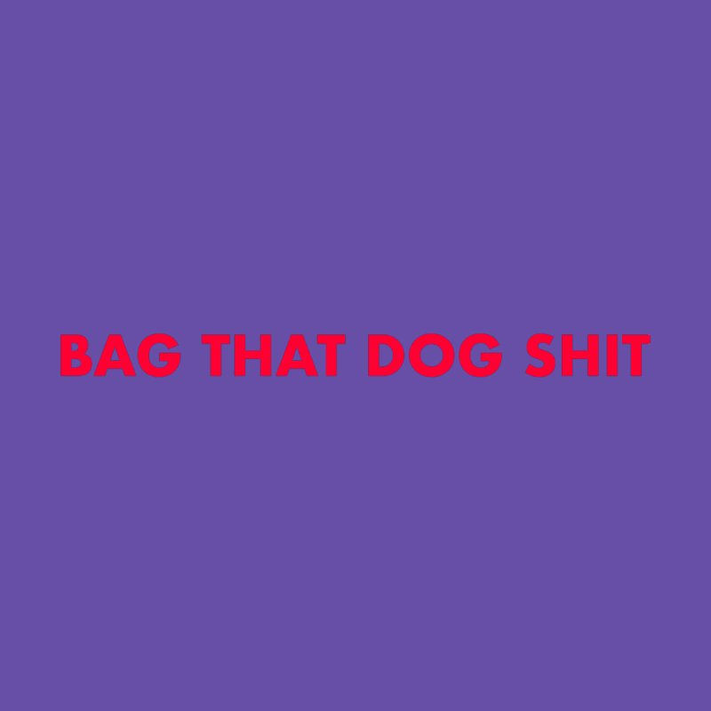 Bag That (red lettering) by Your Size Shirts