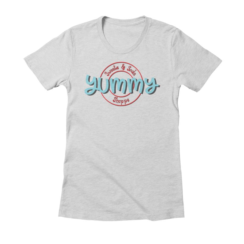 Yummy Sweets and Soda Shoppe Women's T-Shirt by Yummy Sweets and Soda Shoppe Merch!