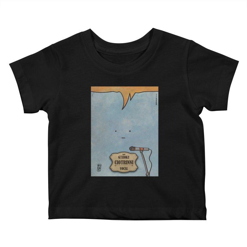 CIOTRINNI_Vocal Kids Baby T-Shirt by ZEROSTILE'S ARTIST SHOP