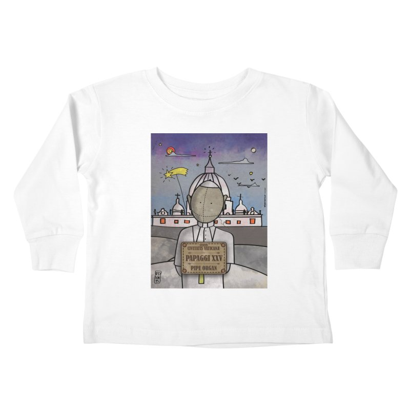 PAPAGGI XXV_Pipe Organ Kids Toddler Longsleeve T-Shirt by ZEROSTILE'S ARTIST SHOP