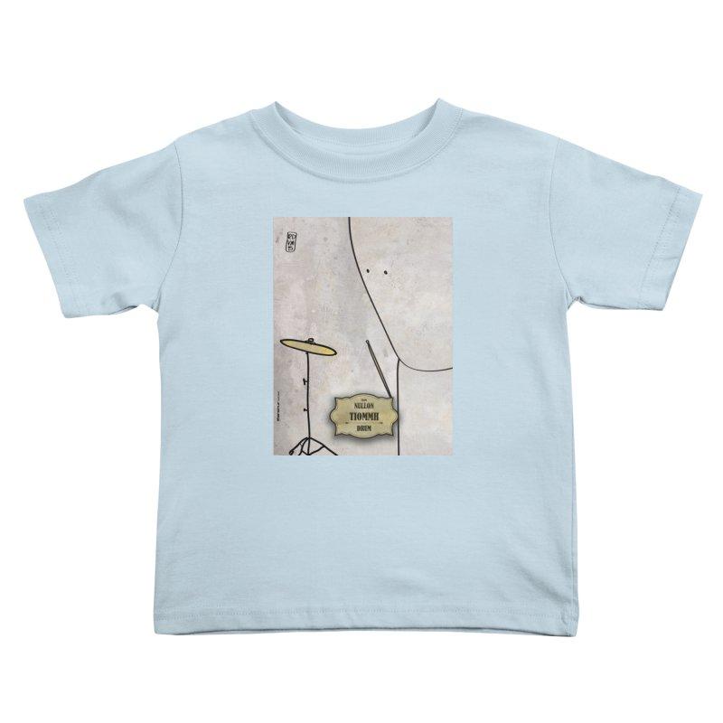 TIOMMH_Drum Kids Toddler T-Shirt by ZEROSTILE'S ARTIST SHOP