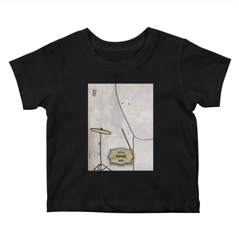 TIOMMH_Drum Kids Baby T-Shirt by ZEROSTILE'S ARTIST SHOP