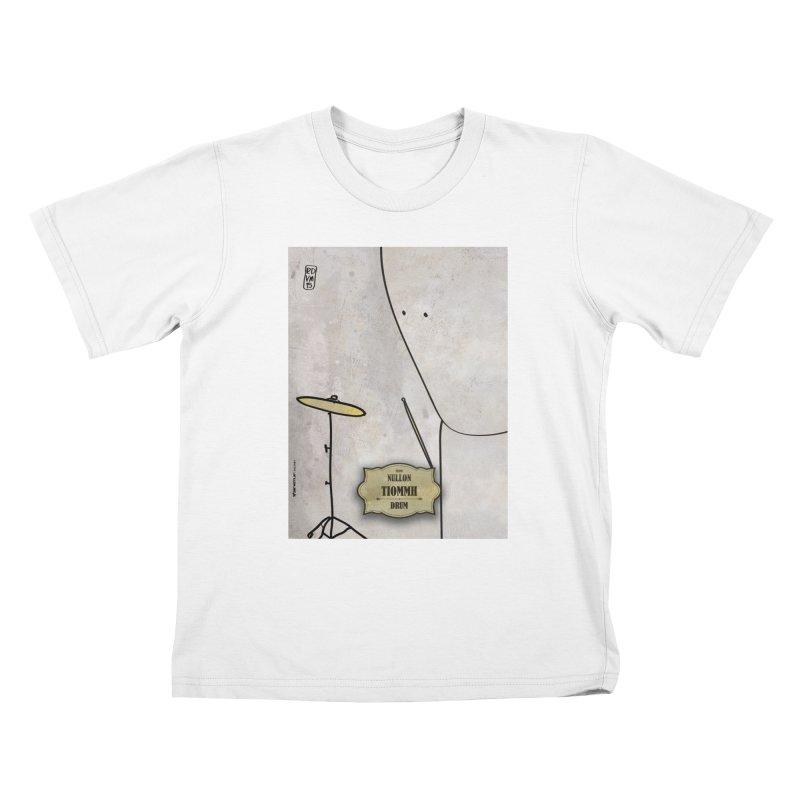 TIOMMH_Drum Kids T-Shirt by ZEROSTILE'S ARTIST SHOP