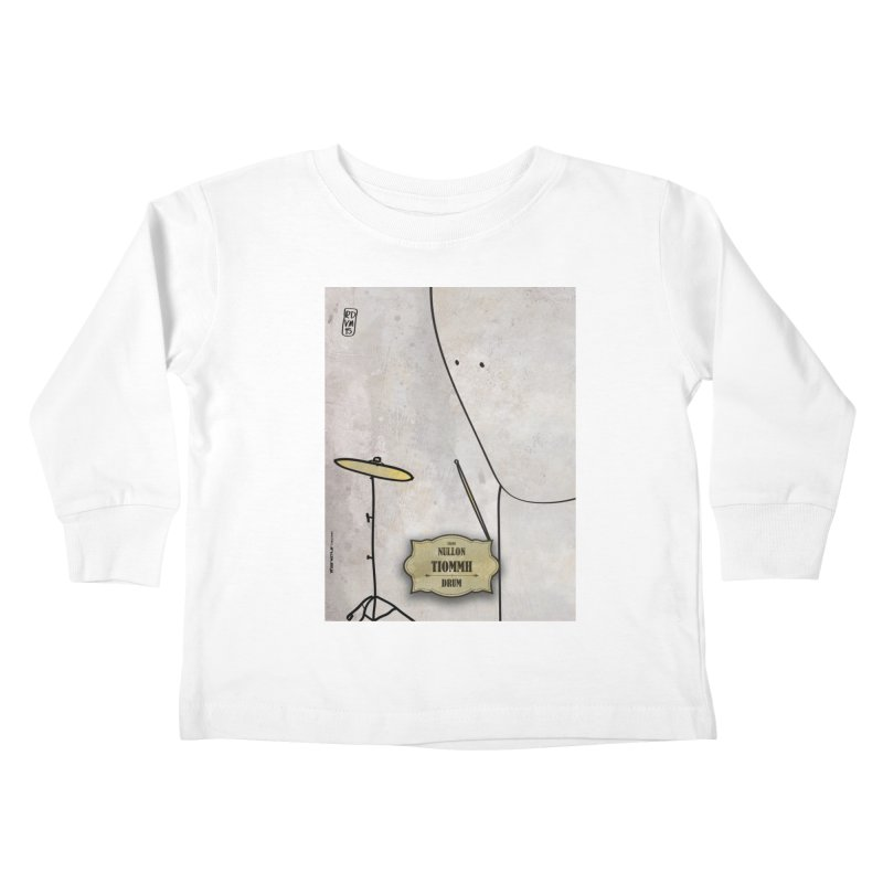 TIOMMH_Drum Kids Toddler Longsleeve T-Shirt by ZEROSTILE'S ARTIST SHOP