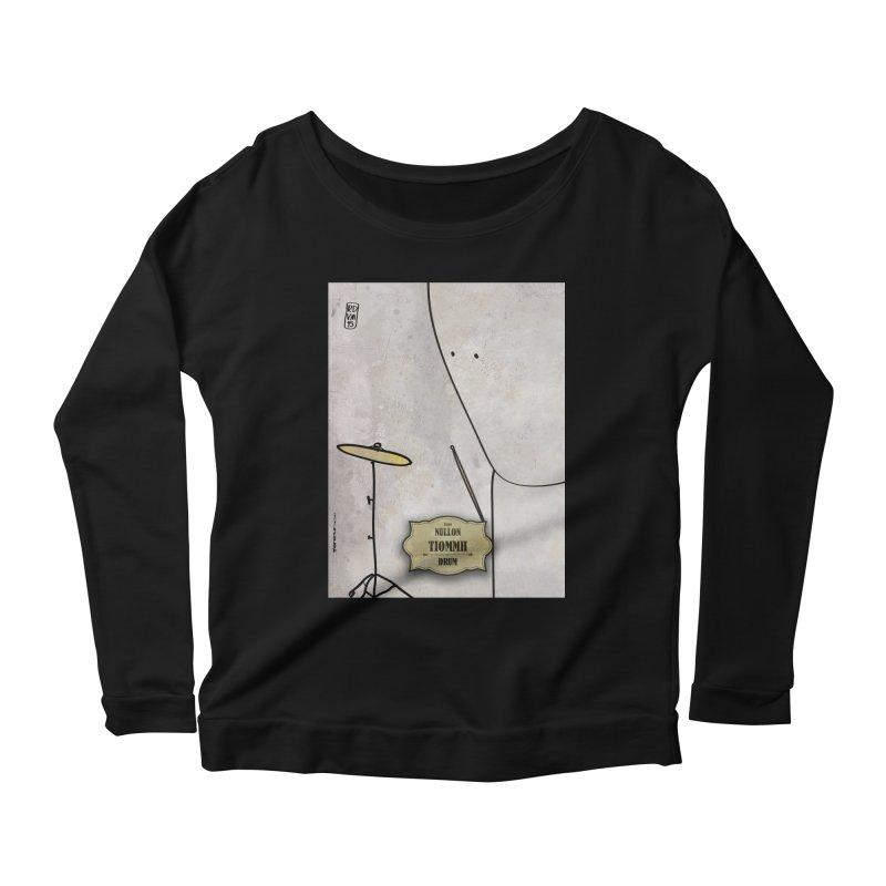 TIOMMH_Drum Women's Scoop Neck Longsleeve T-Shirt by ZEROSTILE'S ARTIST SHOP