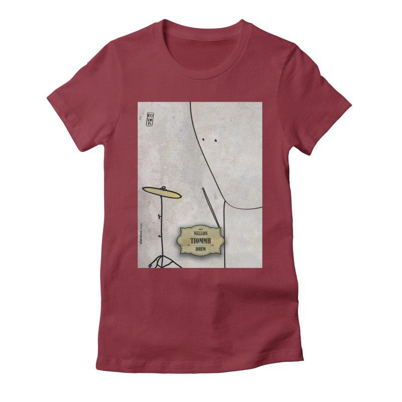 TIOMMH_Drum Women's Fitted T-Shirt by ZEROSTILE'S ARTIST SHOP