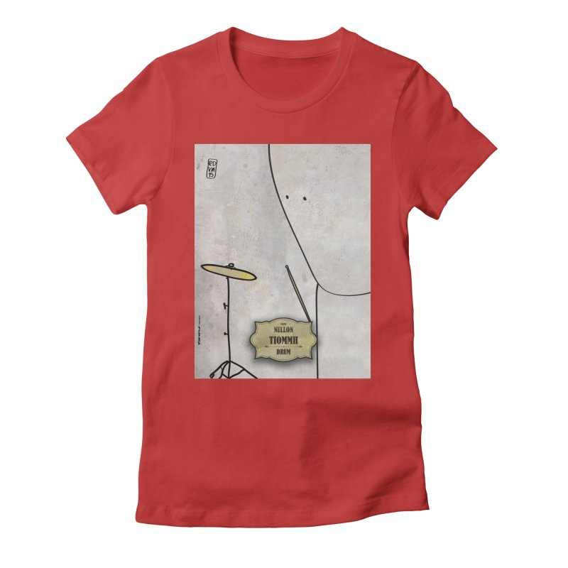 TIOMMH_Drum Women's Fitted T-Shirt by ZEROSTILE'S ARTIST SHOP