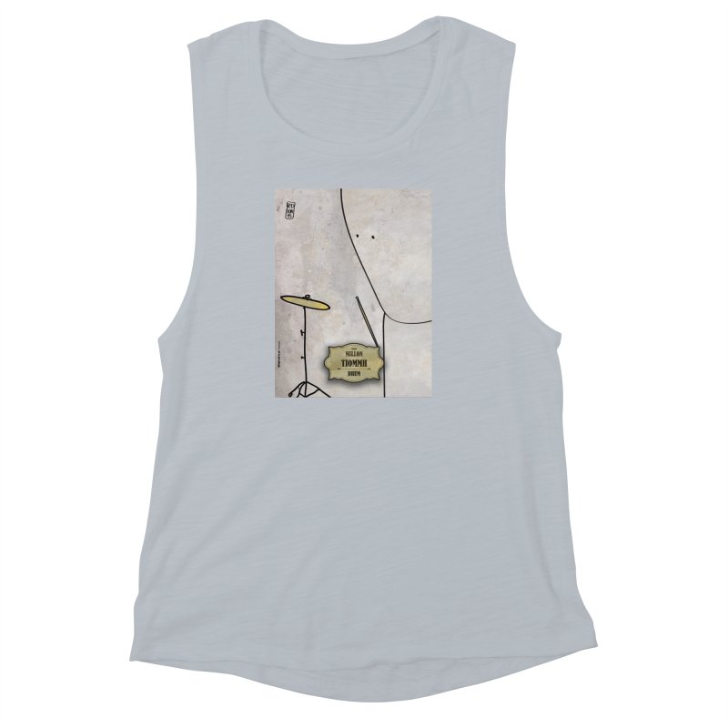 TIOMMH_Drum Women's Muscle Tank by ZEROSTILE'S ARTIST SHOP