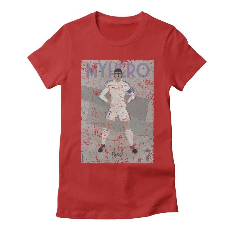 Raul My Hero Grunge Edt Women's Fitted T-Shirt by ZEROSTILE'S ARTIST SHOP
