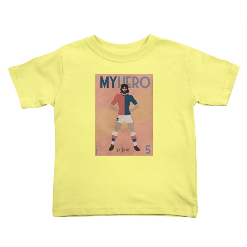 Carlovich EL TRINCHE My hero Vintage Edition Kids Toddler T-Shirt by ZEROSTILE'S ARTIST SHOP