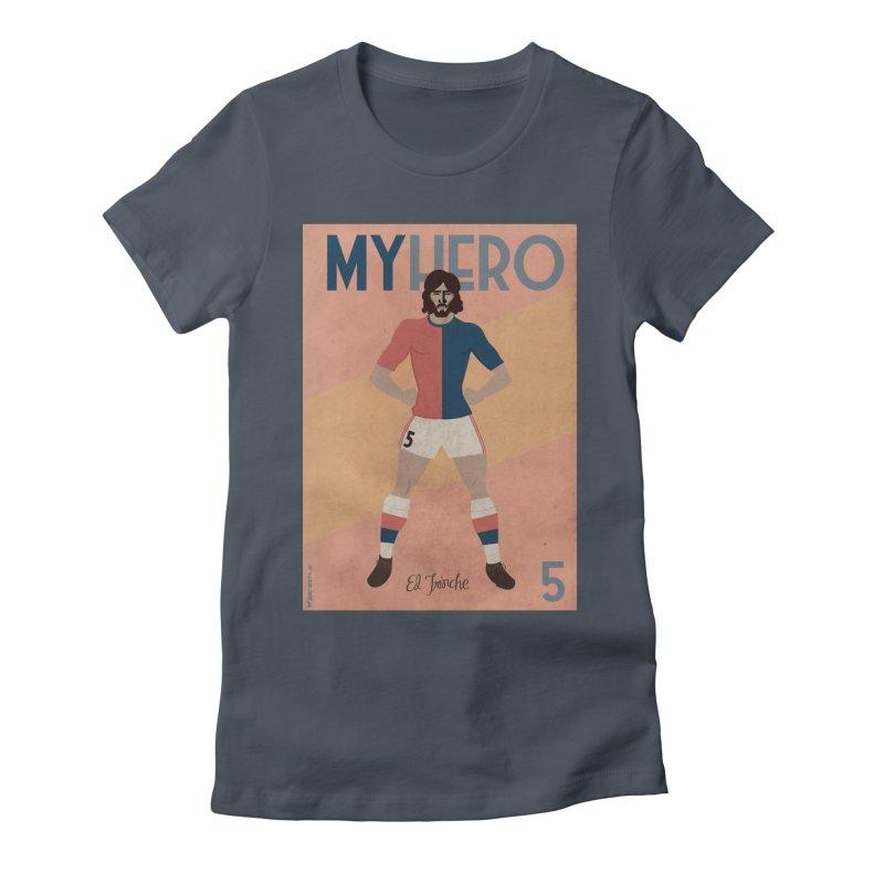 Carlovich EL TRINCHE My hero Vintage Edition Women's Fitted T-Shirt by ZEROSTILE'S ARTIST SHOP