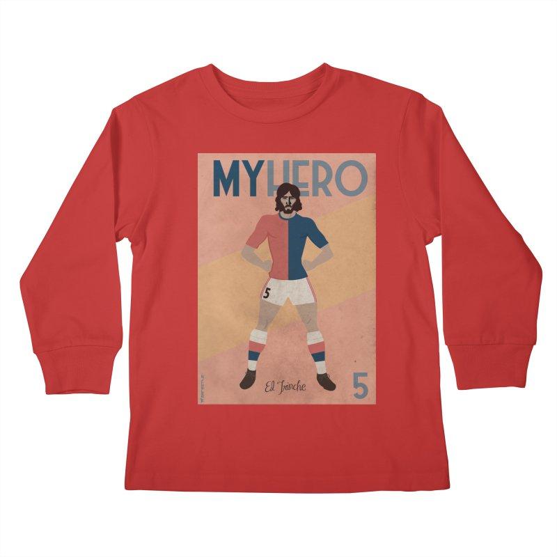 Carlovich EL TRINCHE My hero Vintage Edition Kids Longsleeve T-Shirt by ZEROSTILE'S ARTIST SHOP