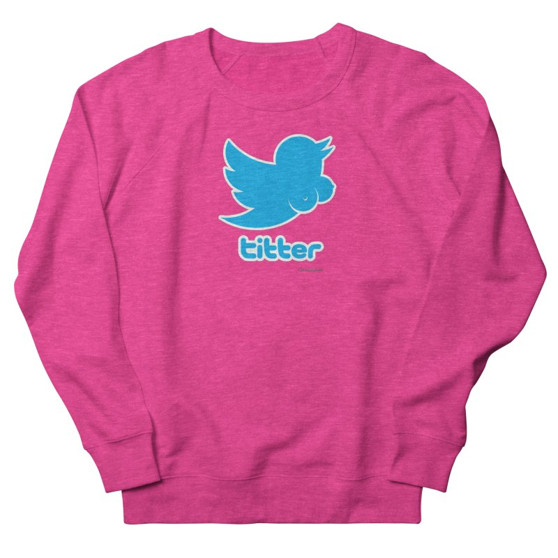 Titter Women's French Terry Sweatshirt by Zachary Knight   Artist Shop