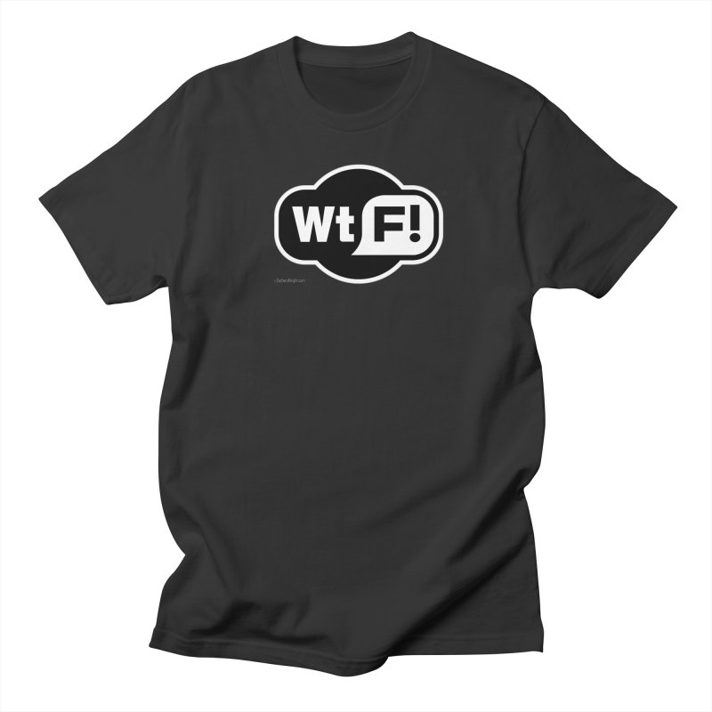 WTF! Women's Regular Unisex T-Shirt by Zachary Knight | Artist Shop