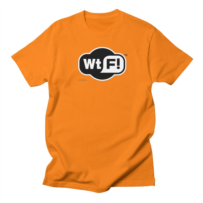 WTF! Women's Unisex T-Shirt by Zachary Knight | Artist Shop