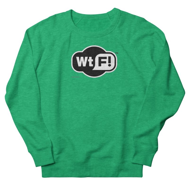 WTF! Women's Sweatshirt by Zachary Knight | Artist Shop
