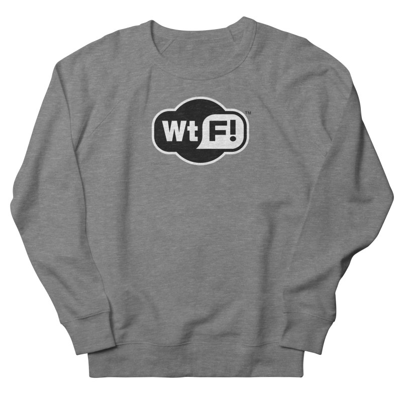 WTF! Men's French Terry Sweatshirt by Zachary Knight   Artist Shop