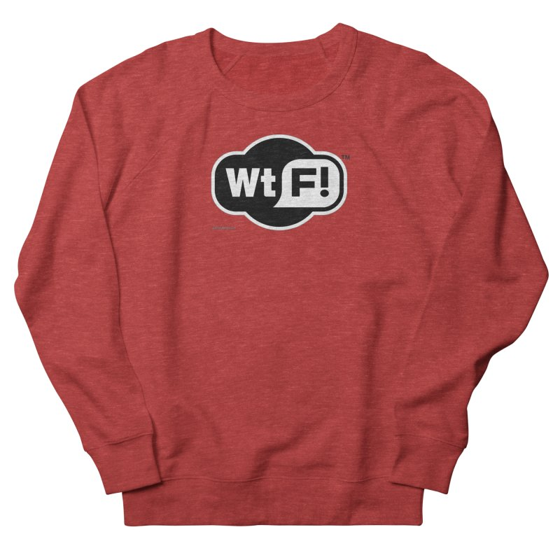 WTF! Men's French Terry Sweatshirt by Zachary Knight | Artist Shop