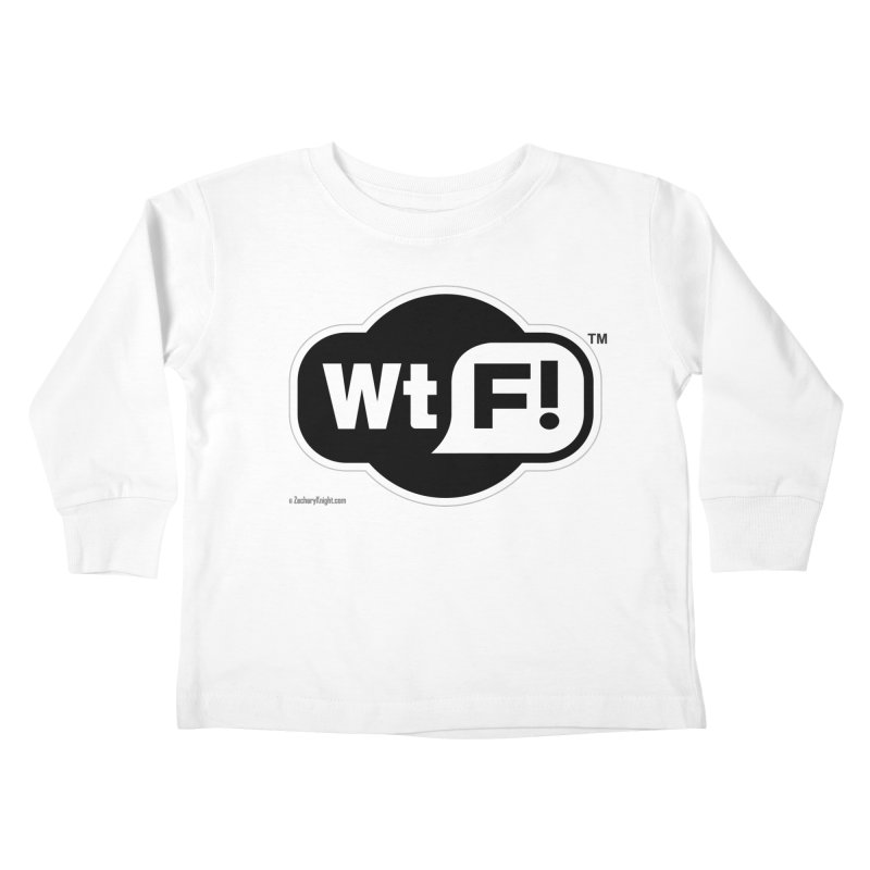 WTF! Kids Toddler Longsleeve T-Shirt by Zachary Knight | Artist Shop