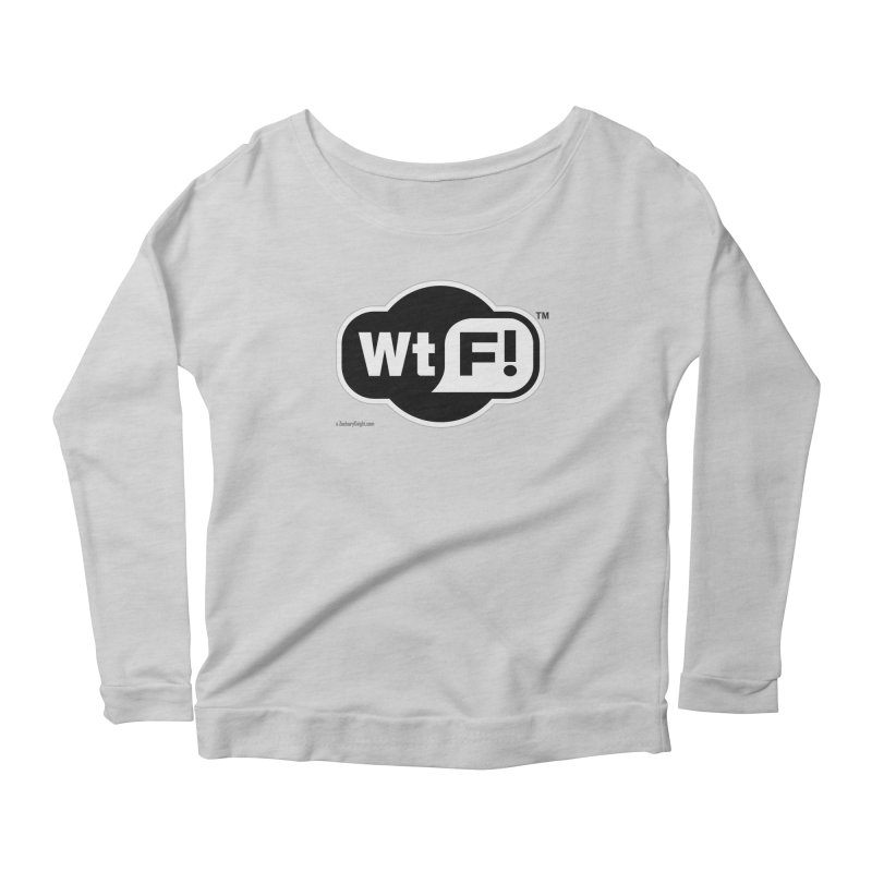 WTF! Women's Scoop Neck Longsleeve T-Shirt by Zachary Knight   Artist Shop