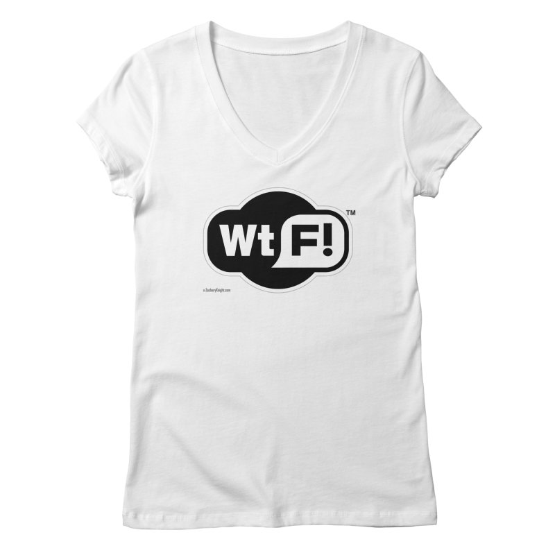 WTF! Women's Regular V-Neck by Zachary Knight | Artist Shop