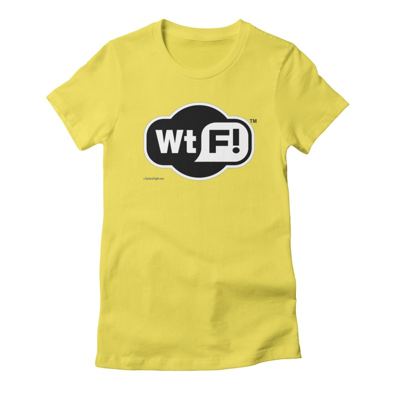 WTF! Women's T-Shirt by Zachary Knight | Artist Shop