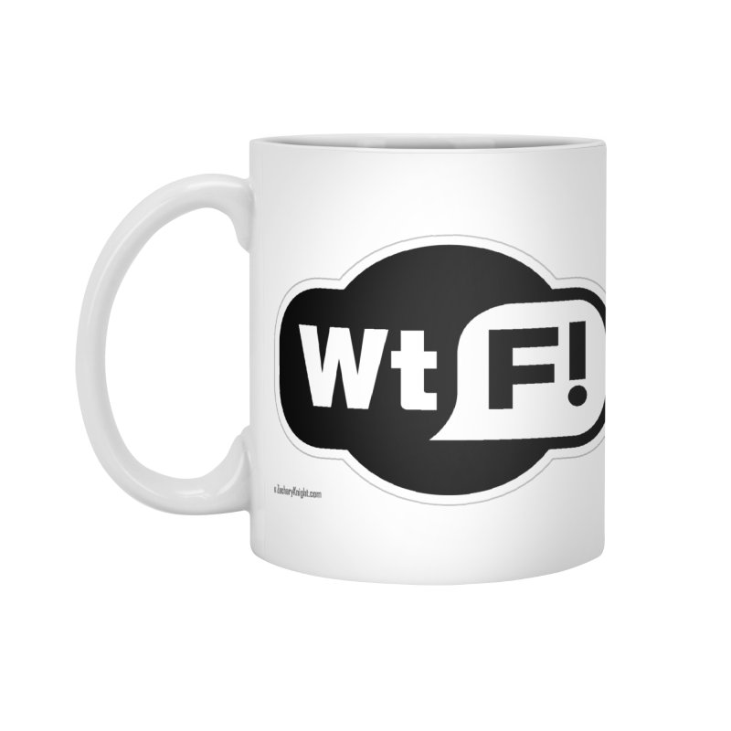 WTF! Accessories Standard Mug by Zachary Knight | Artist Shop