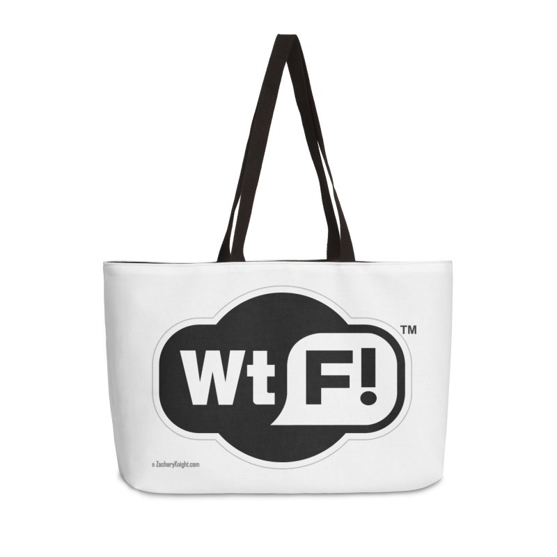 WTF! Accessories Weekender Bag Bag by Zachary Knight | Artist Shop
