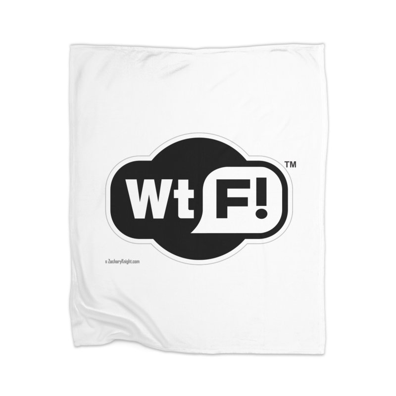 WTF! Home Blanket by Zachary Knight | Artist Shop