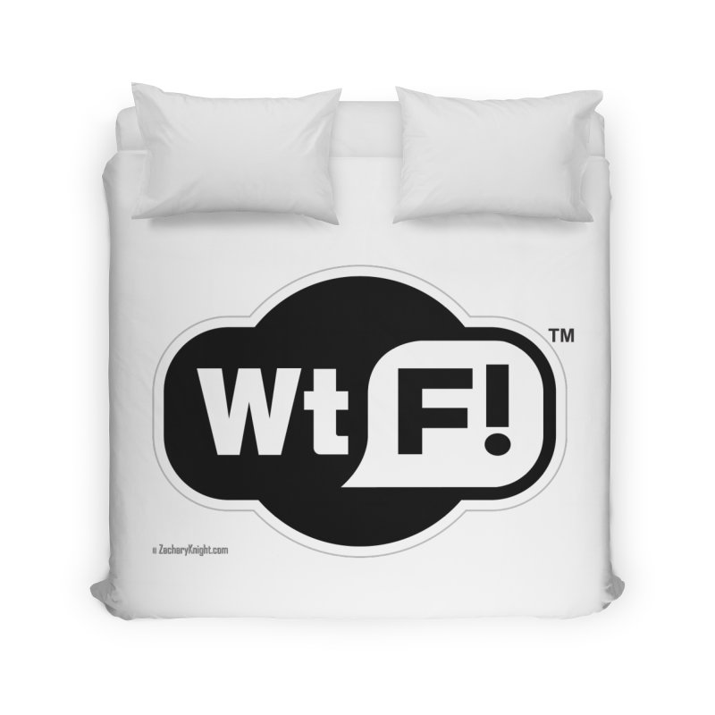 WTF! Home Duvet by Zachary Knight | Artist Shop