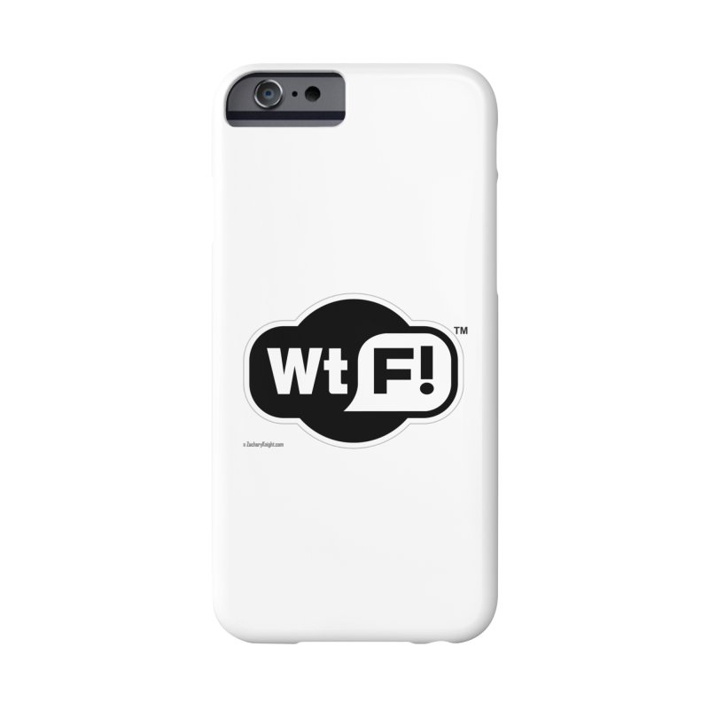 WTF! Accessories Phone Case by Zachary Knight   Artist Shop