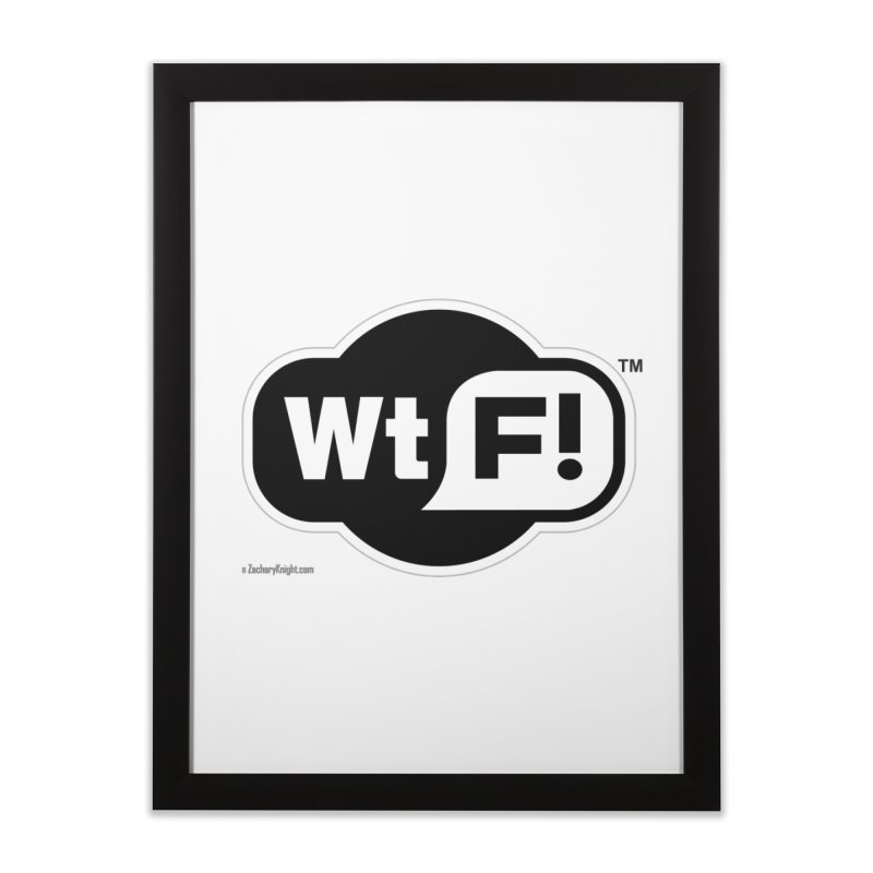 WTF! Home Framed Fine Art Print by Zachary Knight | Artist Shop