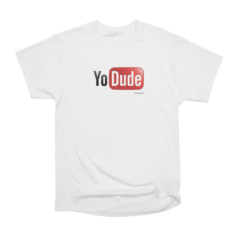 YoDude Women's T-Shirt by Zachary Knight | Artist Shop