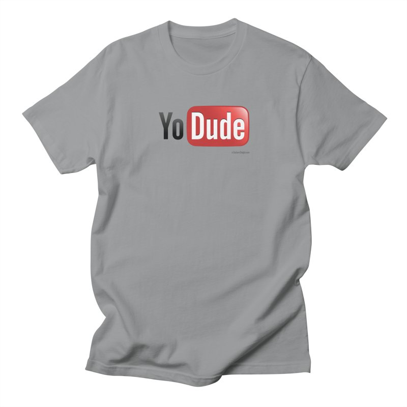 YoDude Men's T-Shirt by Zachary Knight | Artist Shop