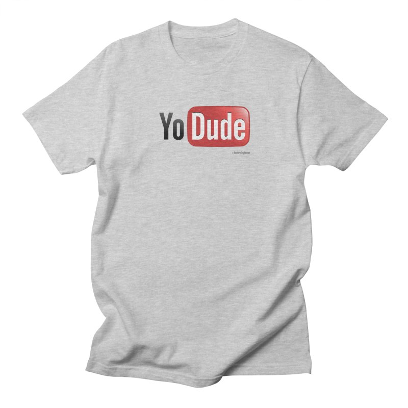YoDude Women's Unisex T-Shirt by Zachary Knight | Artist Shop