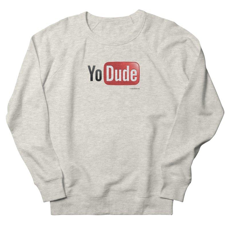 YoDude Men's Sweatshirt by Zachary Knight | Artist Shop