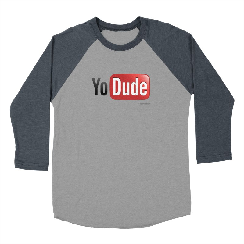 YoDude Men's Baseball Triblend Longsleeve T-Shirt by Zachary Knight | Artist Shop