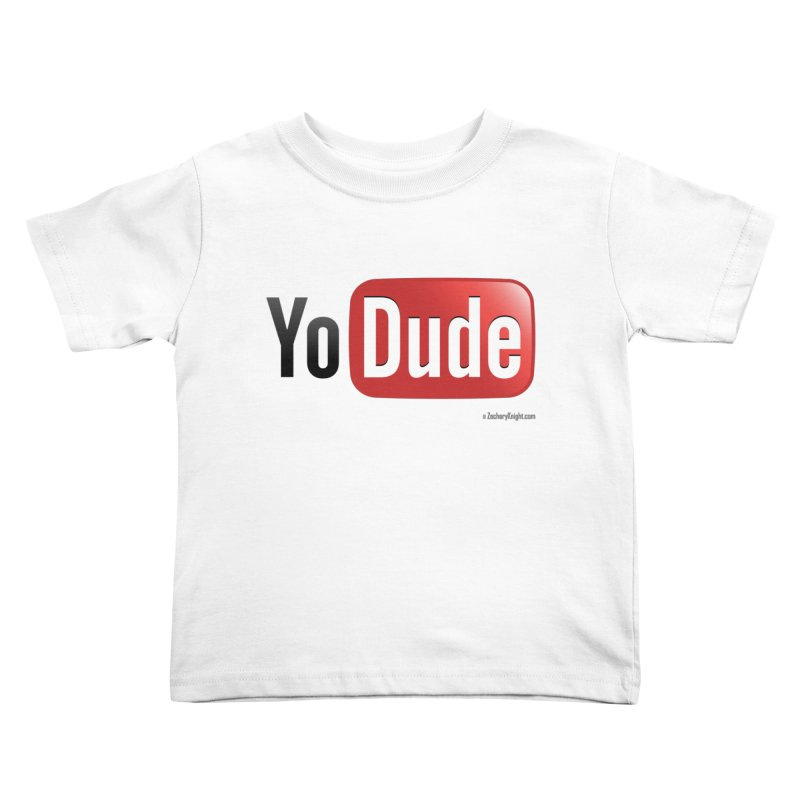 YoDude Kids Toddler T-Shirt by Zachary Knight | Artist Shop