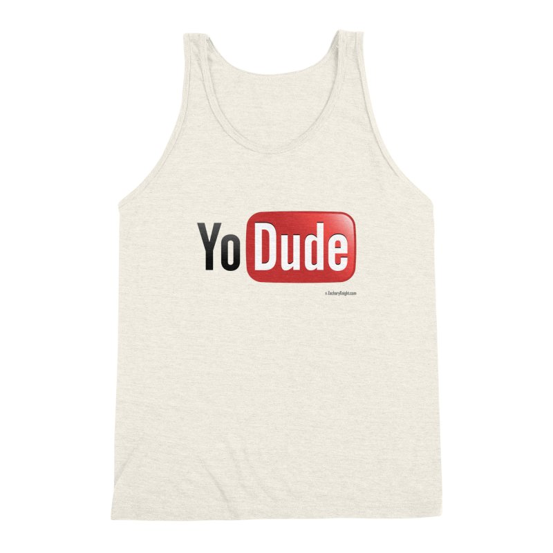 YoDude Men's Triblend Tank by Zachary Knight | Artist Shop